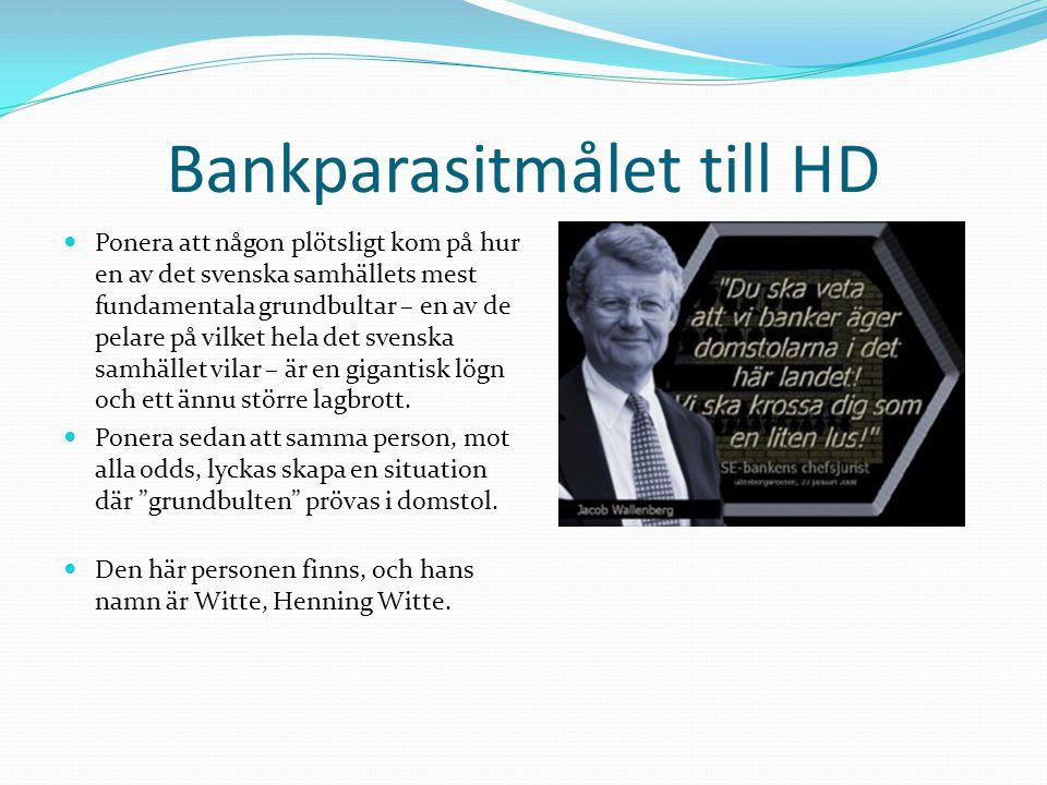 Bankparasitmålet till HD Ponera att någon plötsligt kom på hur en av det svenska samhällets mest fundamentala grundbultar – en av de pelare på vilket