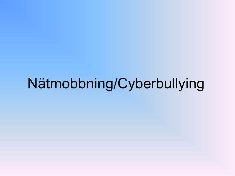 Nätmobbning/Cyberbullying