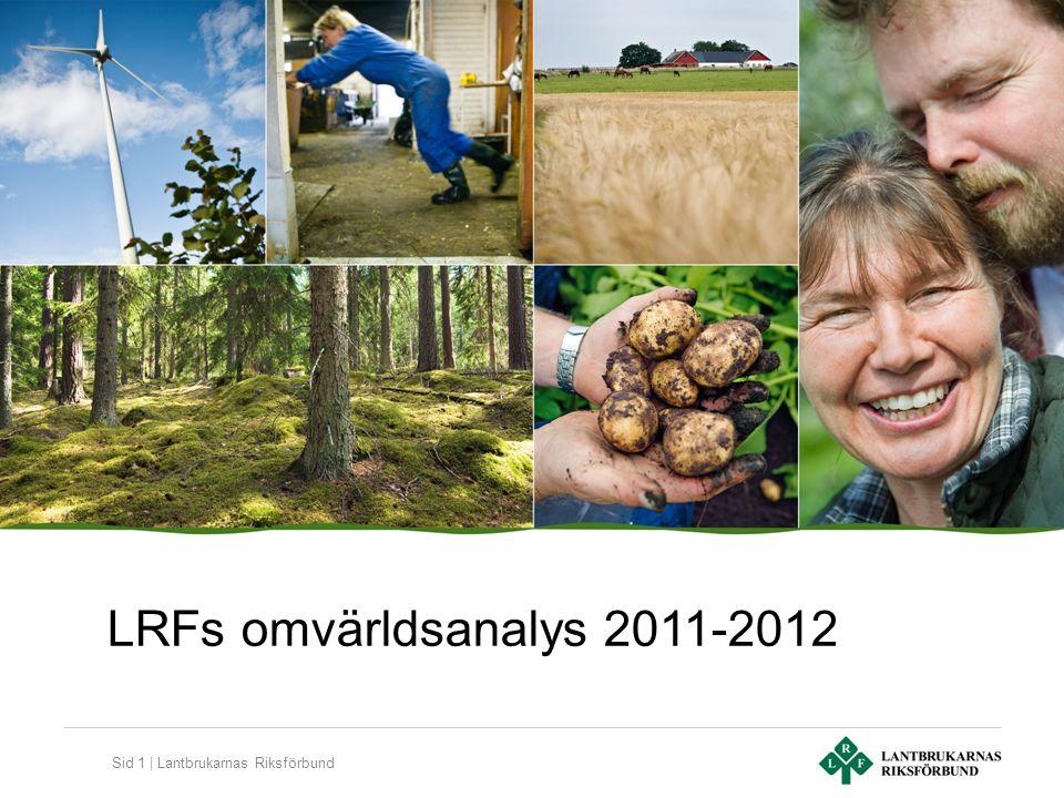 Sid 1 | Lantbrukarnas Riksförbund LRFs omvärldsanalys 2011-2012