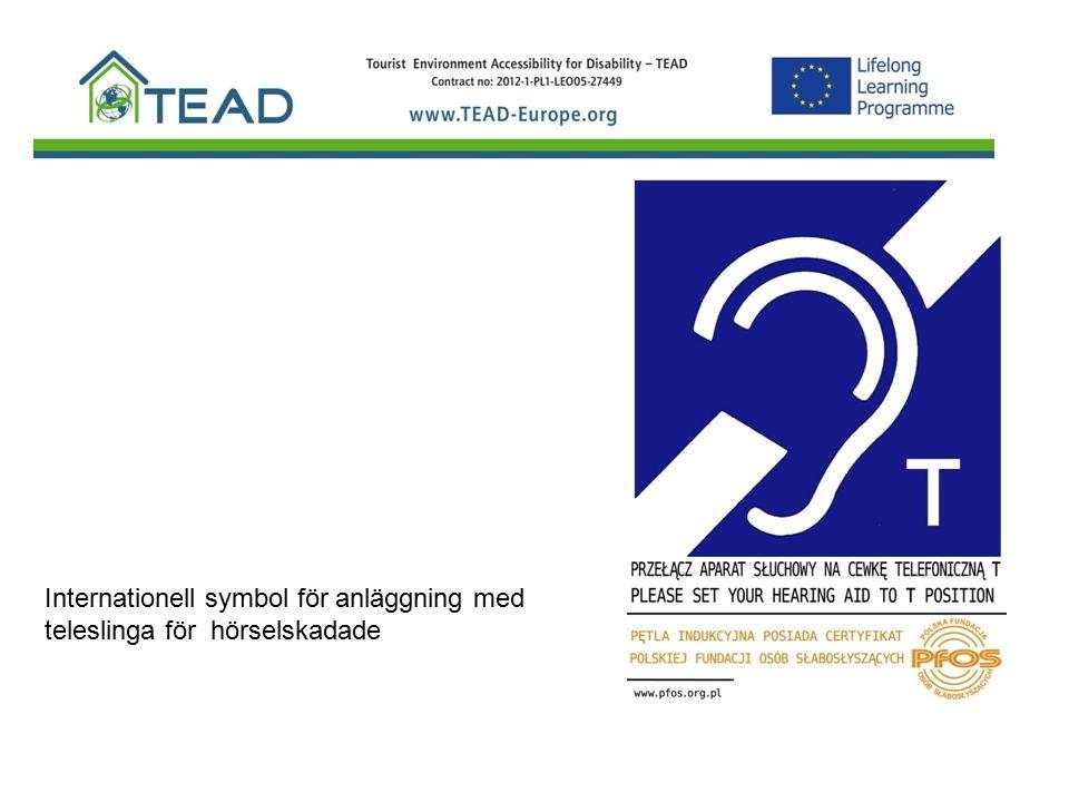 Internationell symbol för anläggning med teleslinga för hörselskadade