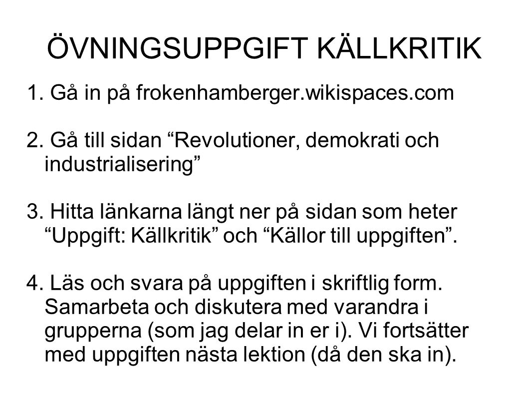 1.Gå in på frokenhamberger.wikispaces.com 2.