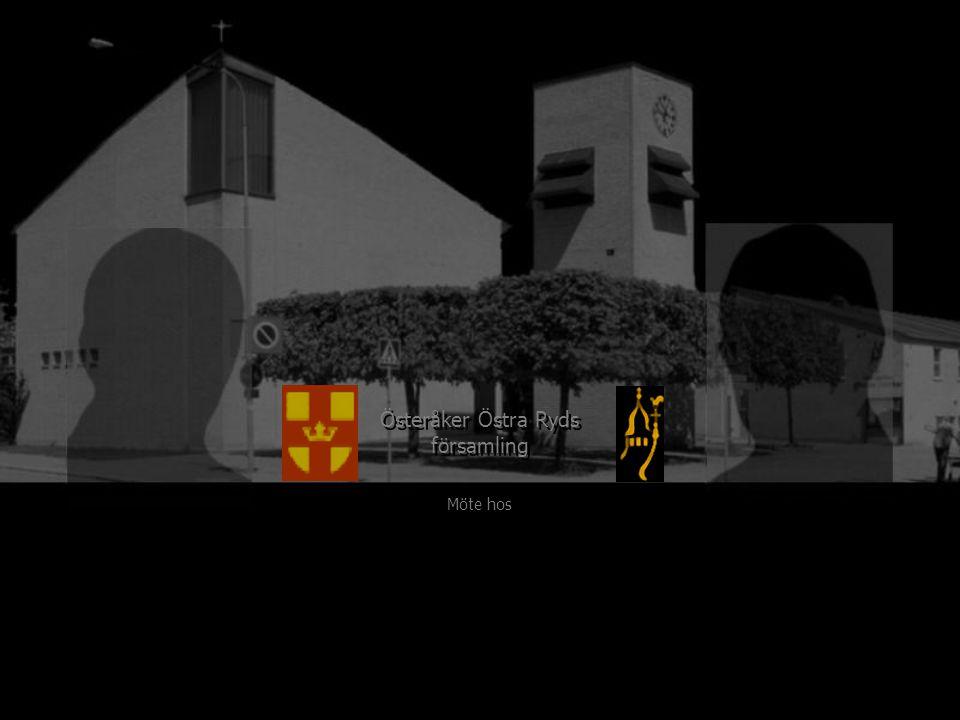 Österåker Östra Ryds församling Möte hos