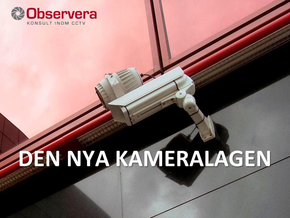 © OBSERVERA – Jan Strandevall DEN NYA KAMERALAGEN