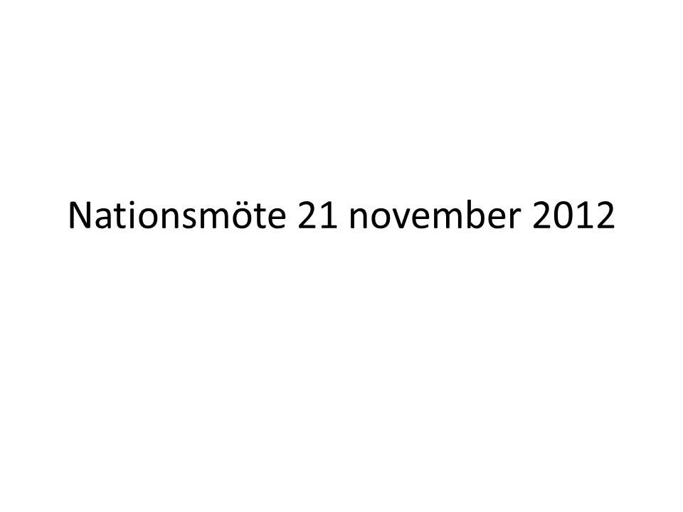 Nationsmöte 21 november 2012