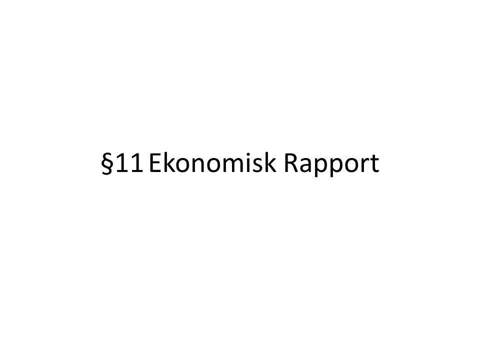 §11Ekonomisk Rapport