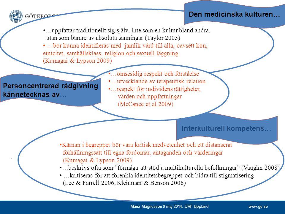 www.gu.se. …uppfattar traditionellt sig själv, inte som en kultur bland andra, utan som bärare av absoluta sanningar (Taylor 2003) …bör kunna identifi