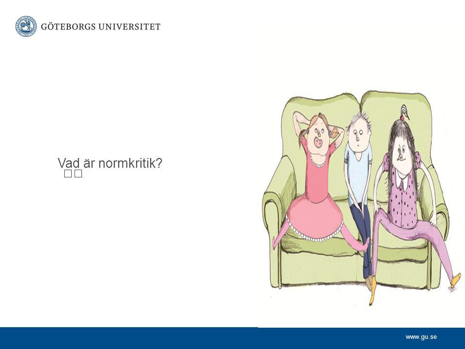 www.gu.se Vad är normkritik?