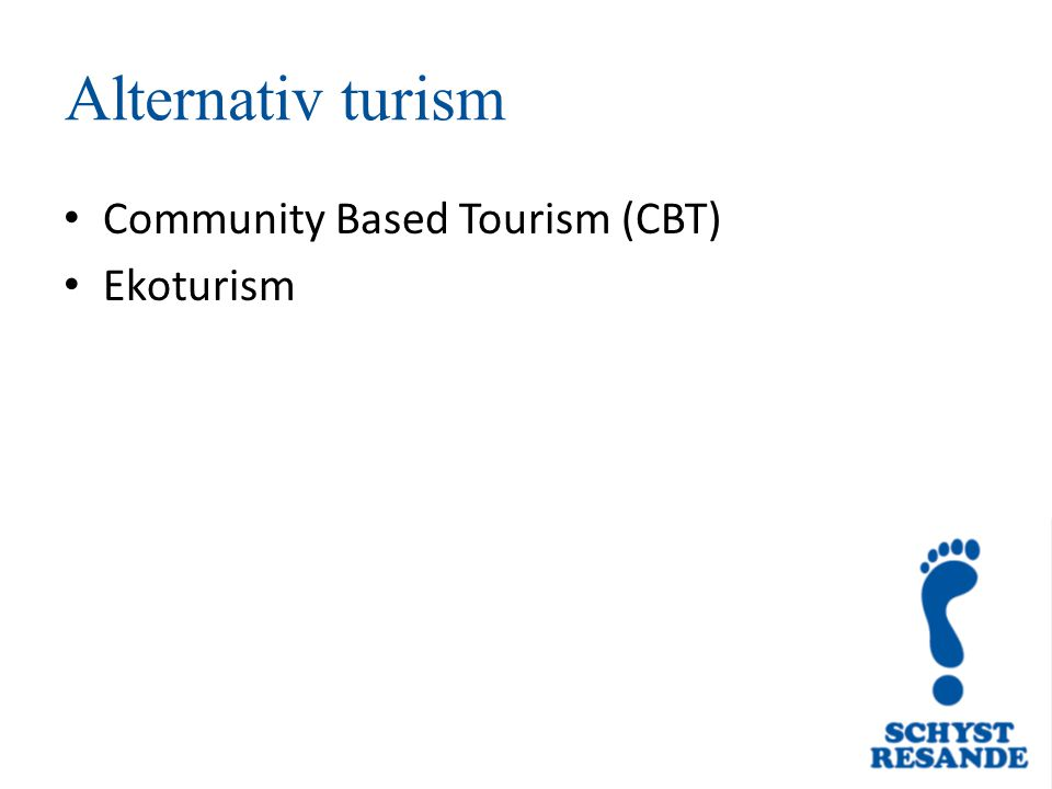 Alternativ turism Community Based Tourism (CBT) Ekoturism