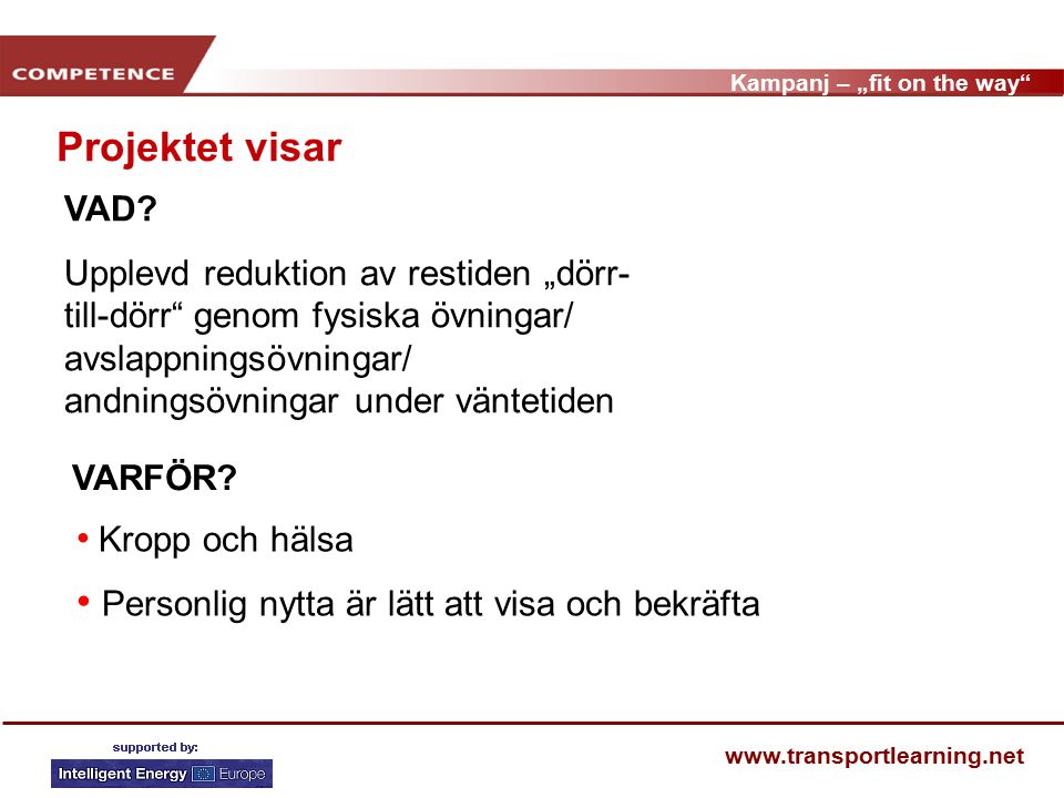 """Kampanj – """"fit on the way www.transportlearning.net VAR."""