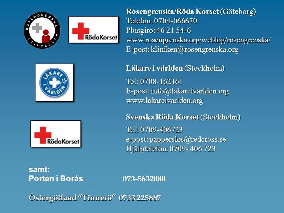 Rosengrenska/Röda Korset (Göteborg) Telefon: 0704-066670 Plusgiro: 46 21 54-6 www.rosengrenska.org/weblog/rosengrenska/ E-post: kliniken@rosengrenska.