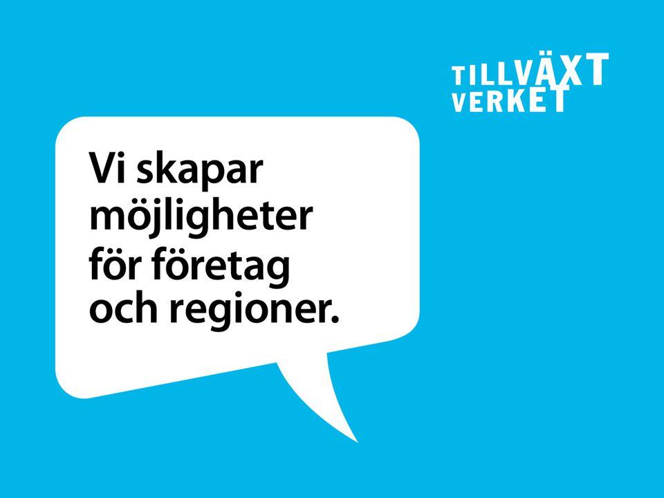 SWEDISH AGENCY FOR ECONOMIC AND REGIONAL GROWTH Från Arjeplog till Malmö Kontor på 9 orter Cirka 350 medarbetare 2