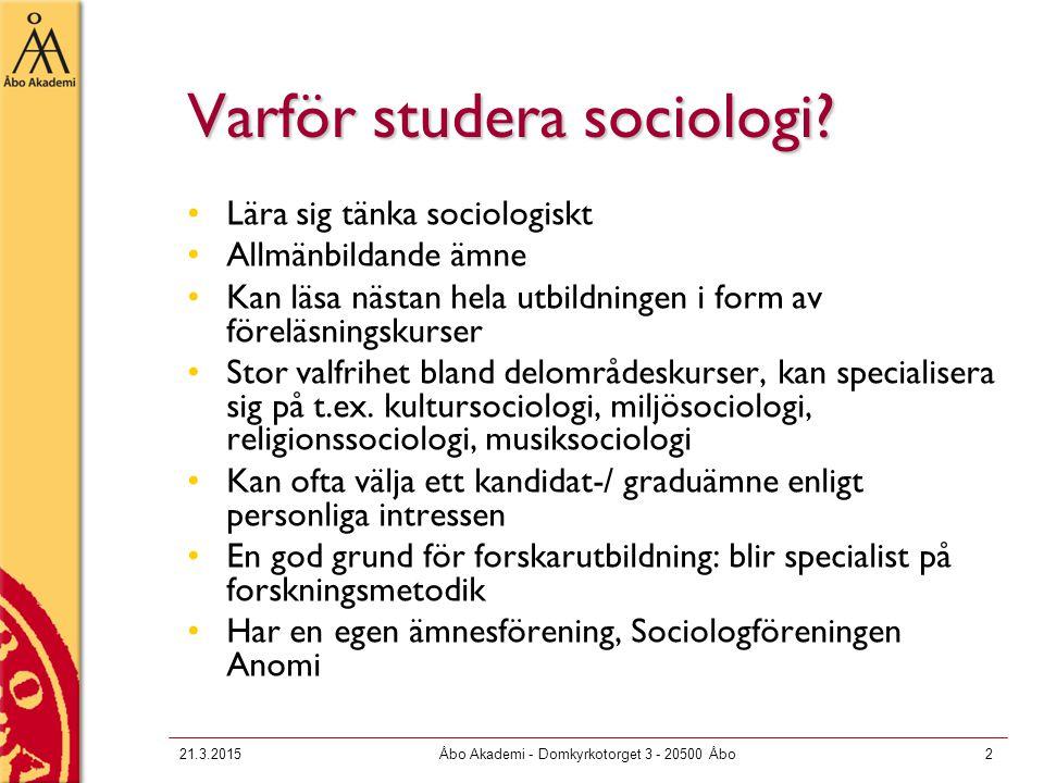 Kurser i sociologi Aktuell information om sociologikurser finns på sociologins webbsida Många kurser har en sida i Moodle för distribution av powerpoint-slides: printa ut och läs dem.