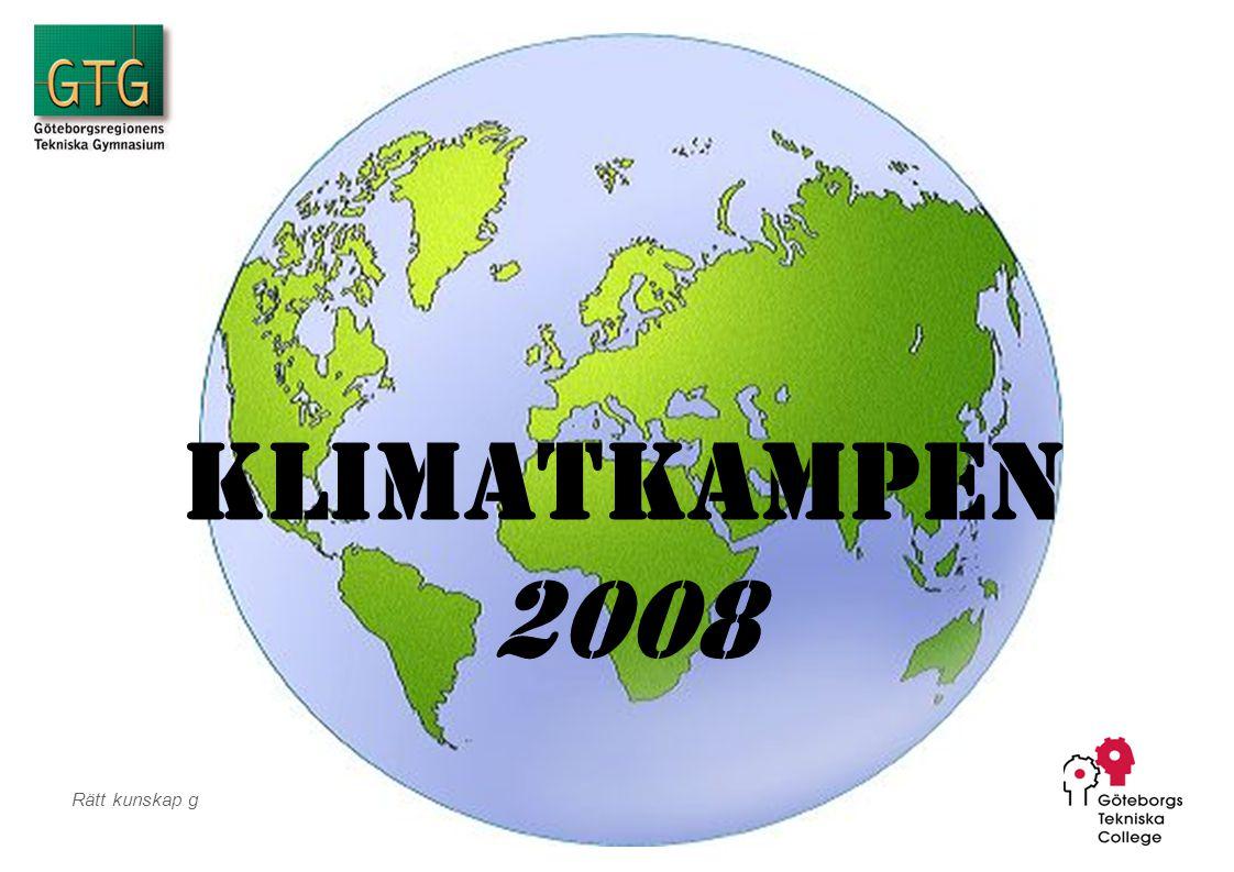 Rätt kunskap ger dig jobb Team Klimatkampen 2008