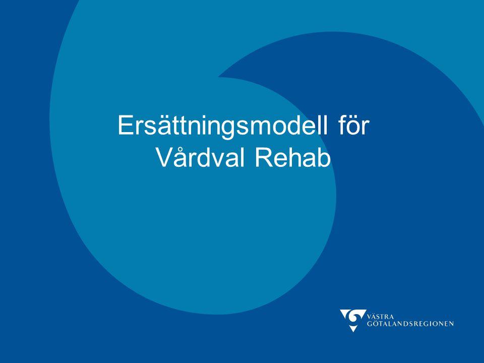 Ersättningsmodell för Vårdval Rehab