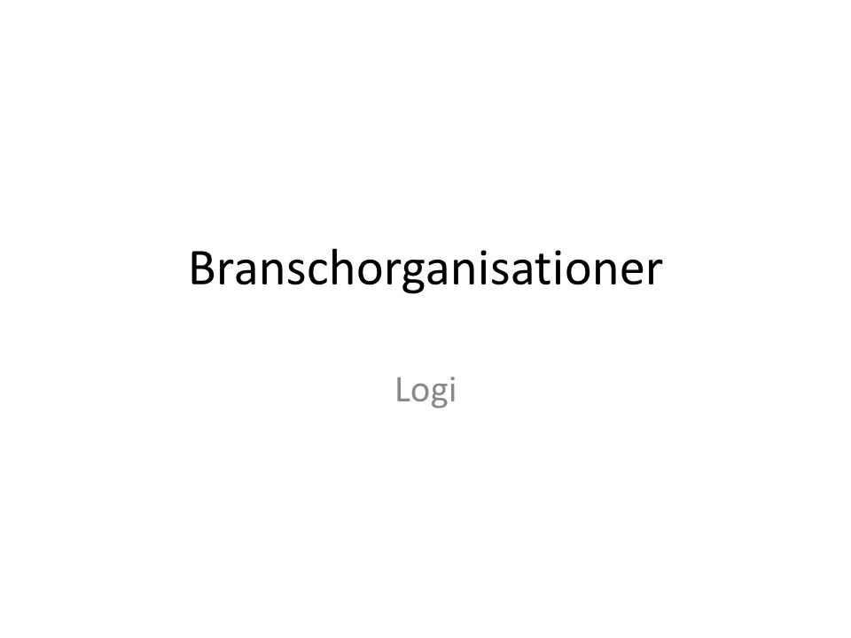 Branschorganisationer Logi