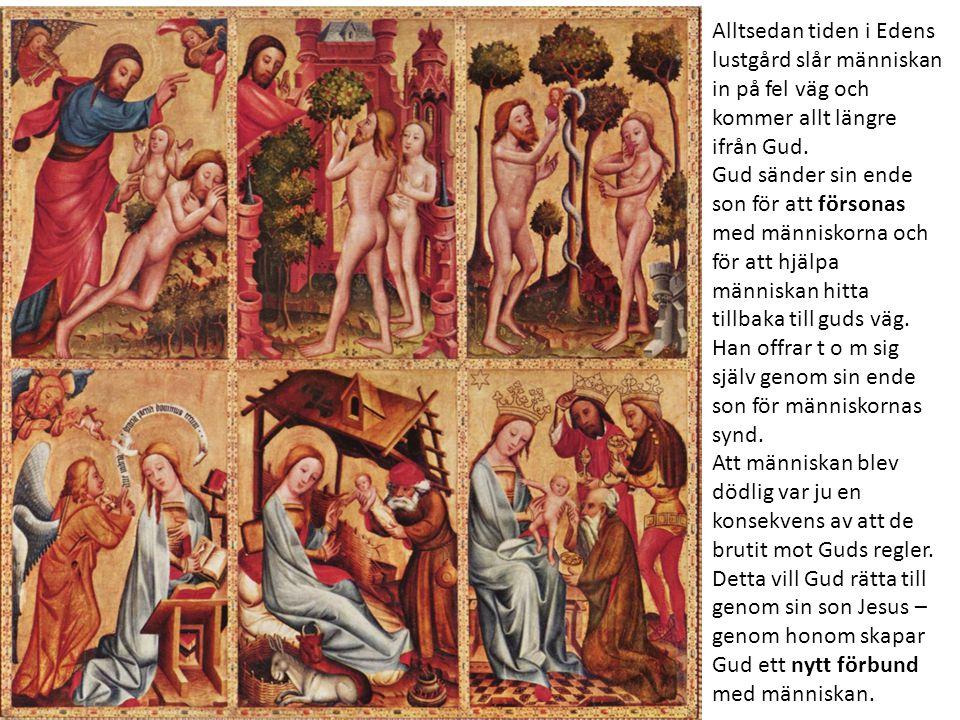 Alltsedan tiden i Edens lustgård slår människan in på fel väg och kommer allt längre ifrån Gud. Gud sänder sin ende son för att försonas med människor