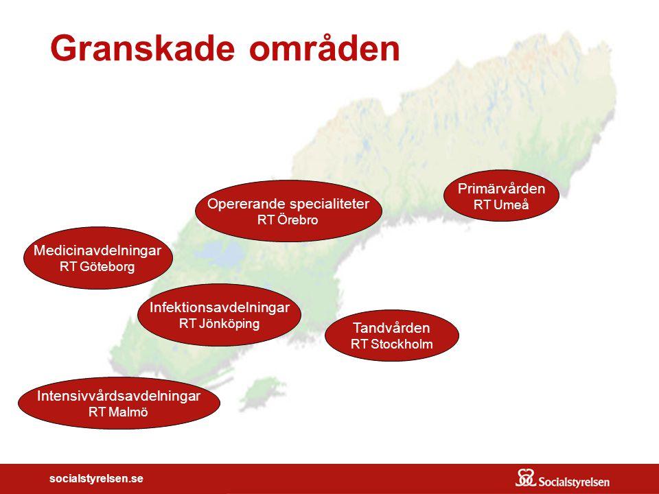 socialstyrelsen.se Primärvården RT Umeå Medicinavdelningar RT Göteborg Intensivvårdsavdelningar RT Malmö Infektionsavdelningar RT Jönköping Tandvården