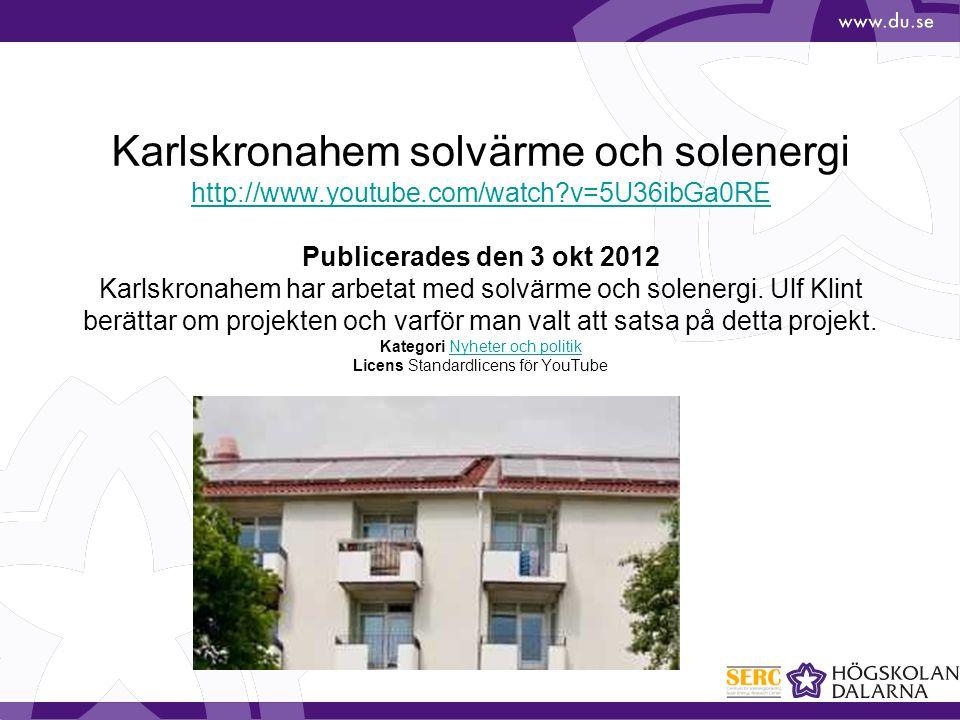 Karlskronahem solvärme och solenergi http://www.youtube.com/watch?v=5U36ibGa0RE Publicerades den 3 okt 2012 Karlskronahem har arbetat med solvärme och