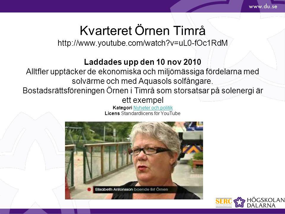 Kvarteret Örnen Timrå http://www.youtube.com/watch?v=uL0-fOc1RdM Laddades upp den 10 nov 2010 Alltfler upptäcker de ekonomiska och miljömässiga fördel