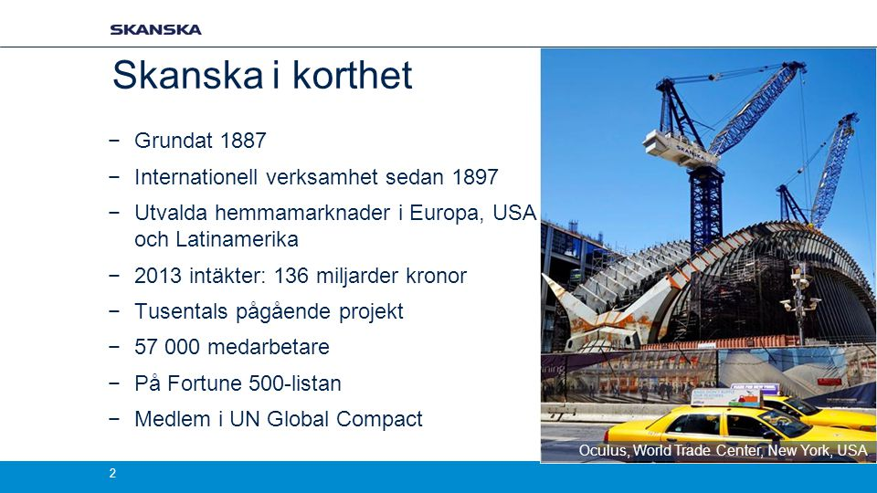 Q1 report 2014, Skanska CDN 13 Ongoing refurbishment project Österport 7 Office: 10.200 sqm Storage: 670 sqm Garage: 197 spaces Leased out to Sweco moving in Q1 2015