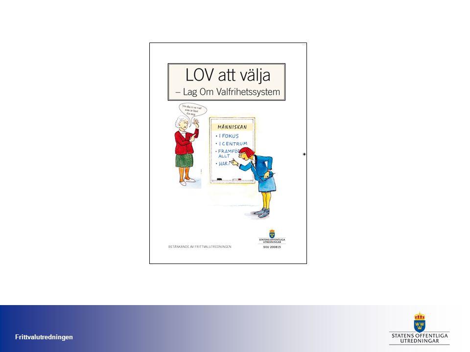 Frittvalutredningen Planering remiss mars - april proposition i september den 1 januari 2009 föreslås LOV träda i kraft ansökan och utbetalning av 300 miljoner kr i stimulansbidrag under hösten fram till 31 december 2008