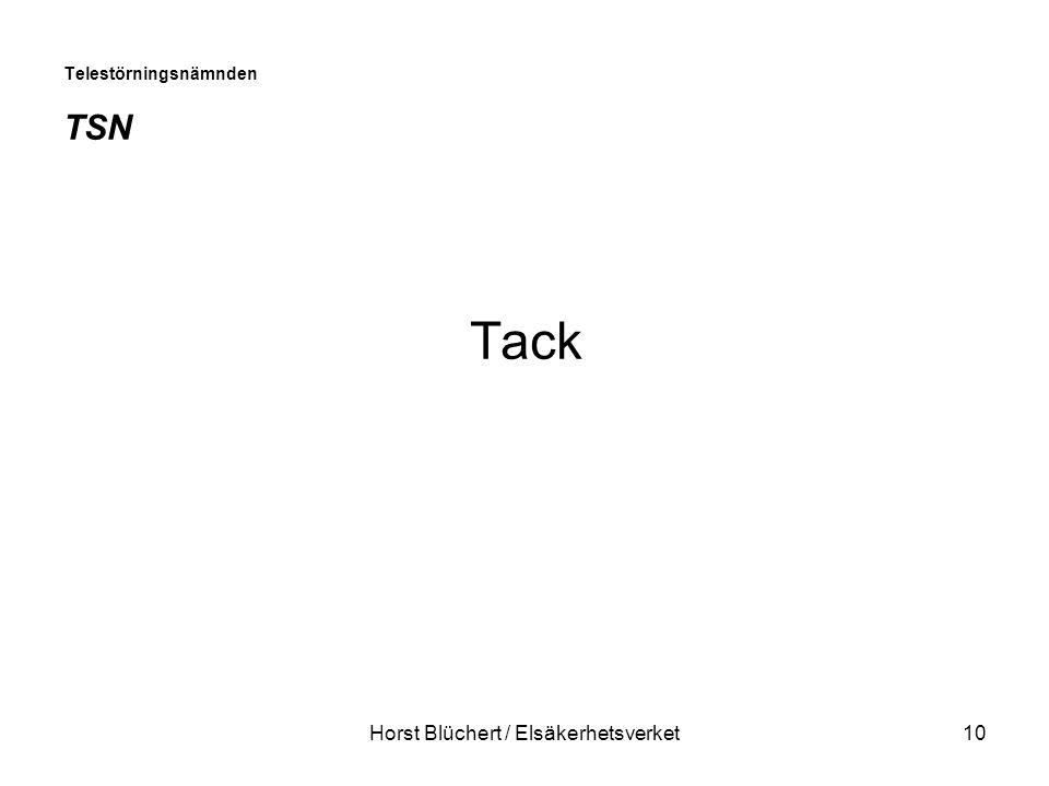 Horst Blüchert / Elsäkerhetsverket10 Telestörningsnämnden TSN Tack