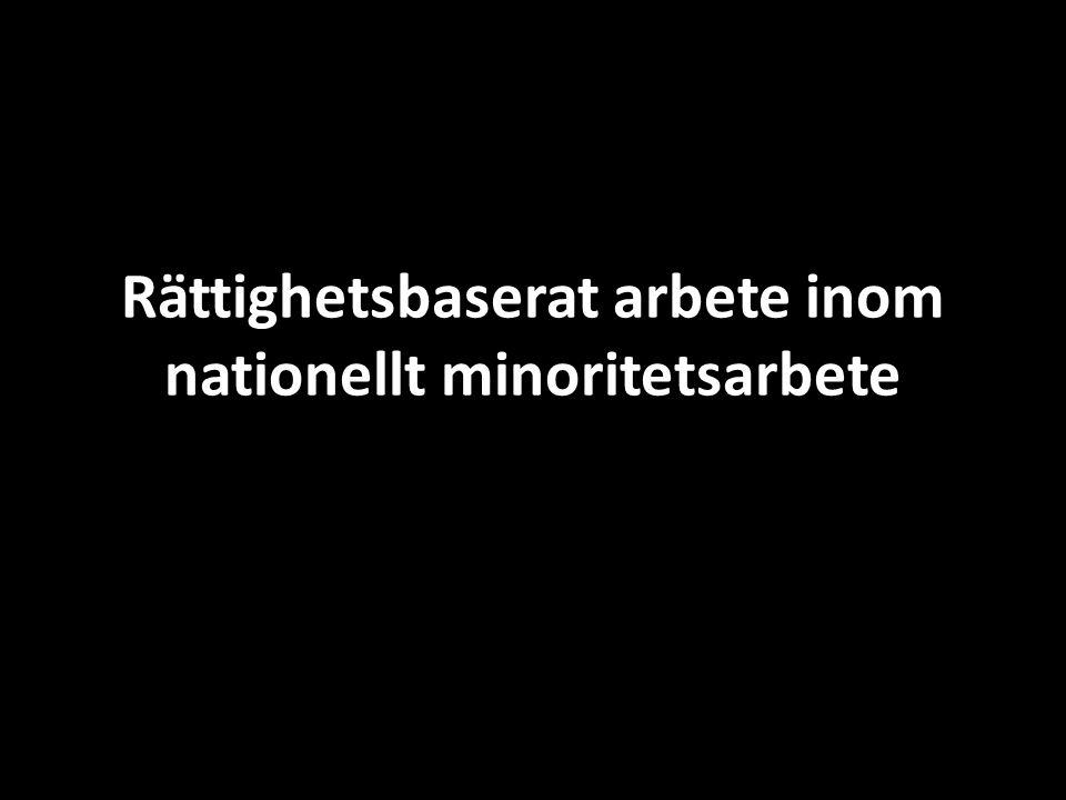 Rättighetsbaserat arbete inom nationellt minoritetsarbete