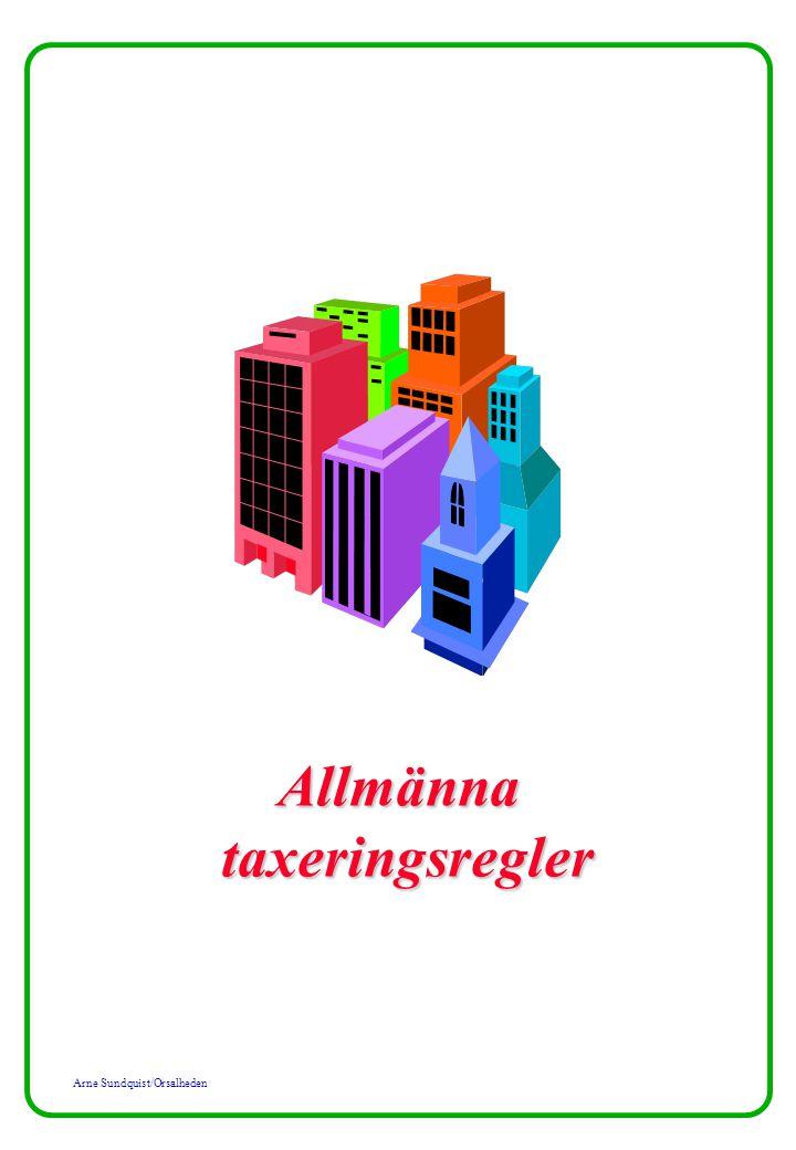 Arne Sundquist/Orsalheden Allmännataxeringsregler