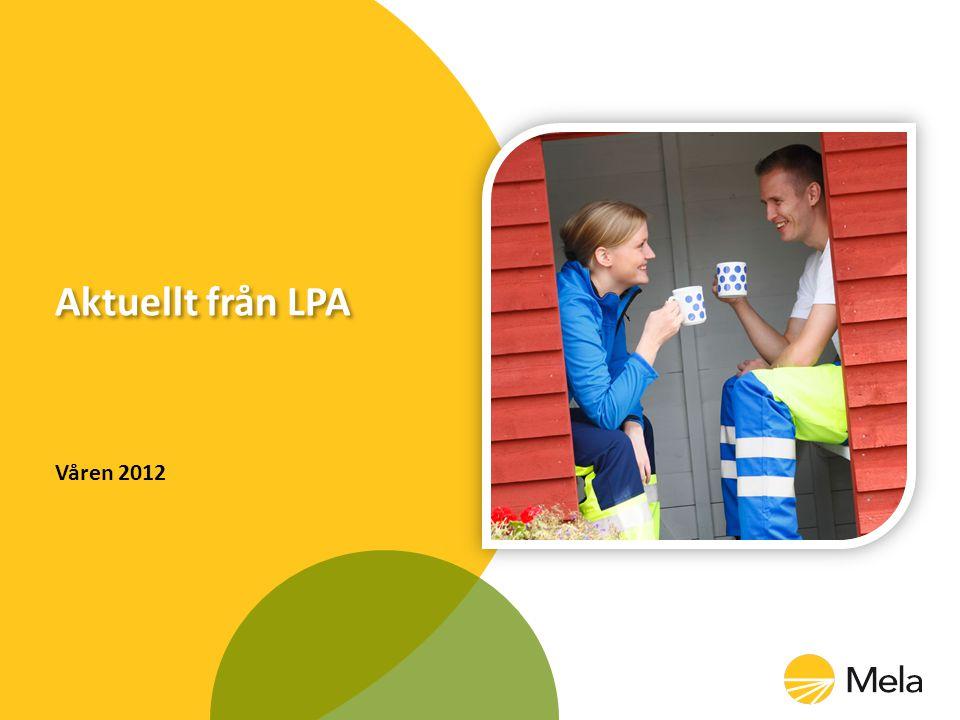 Aktuellt från LPA Våren 2012