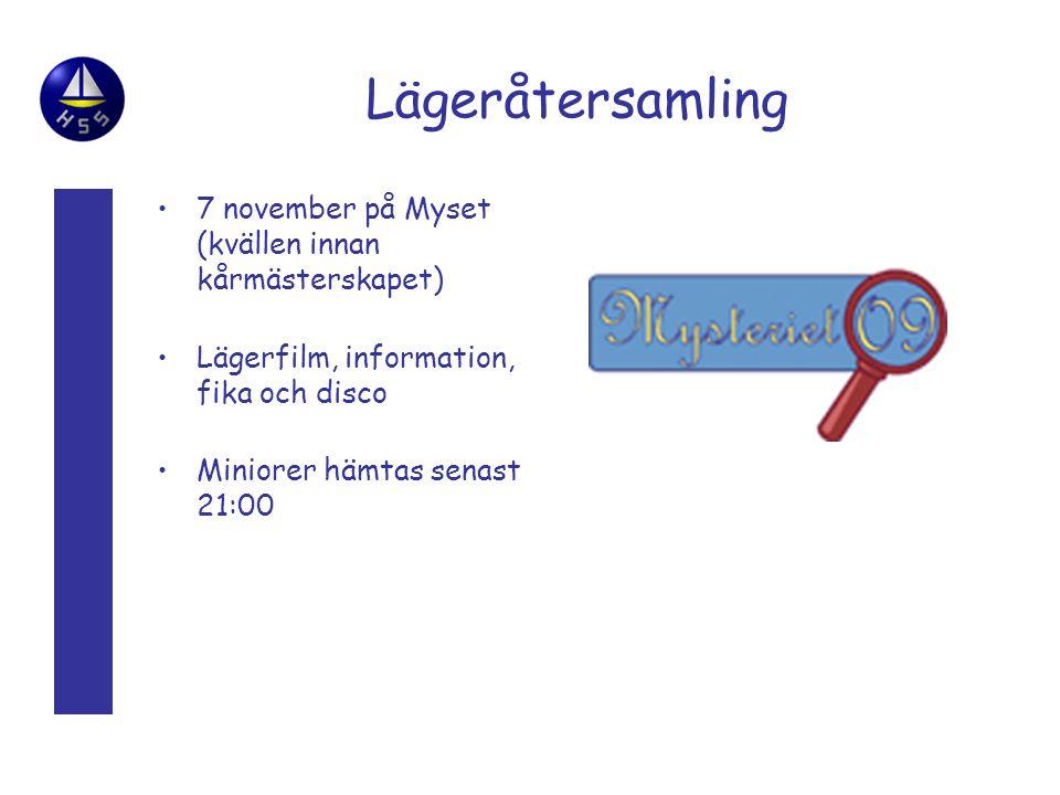 Lägeråtersamling 7 november på Myset (kvällen innan kårmästerskapet) Lägerfilm, information, fika och disco Miniorer hämtas senast 21:00