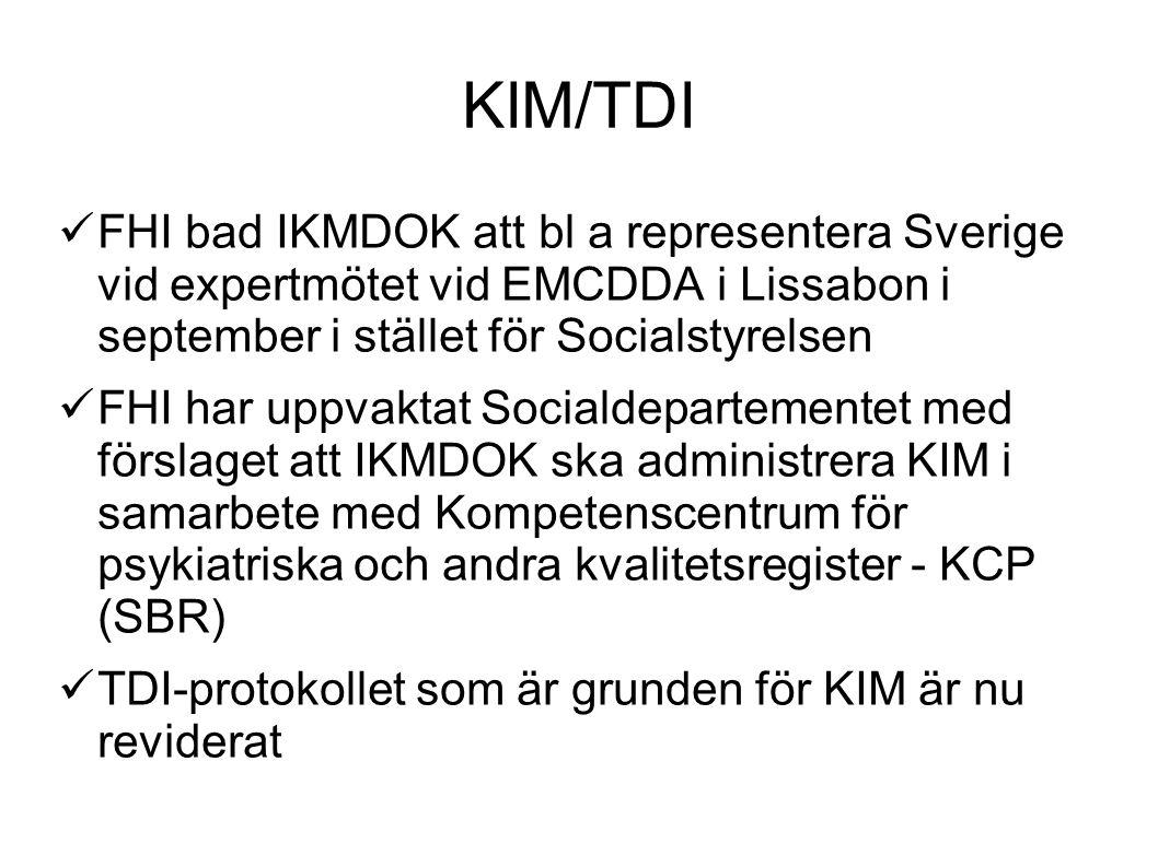 KIM/TDI FHI bad IKMDOK att bl a representera Sverige vid expertmötet vid EMCDDA i Lissabon i september i stället för Socialstyrelsen FHI har uppvaktat