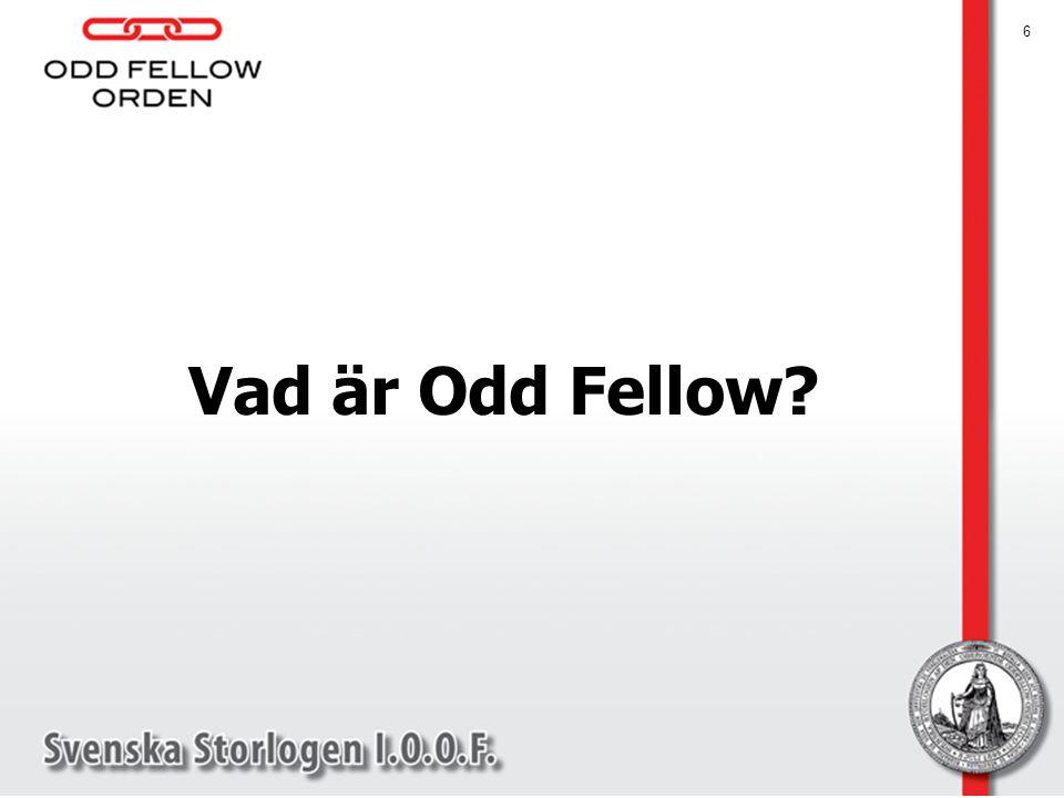 6 Vad är Odd Fellow?