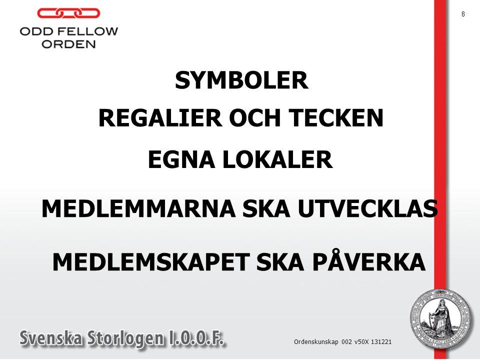 ODD FELLOW ORDEN ÄR DEN ETISKA ORDEN 9 Ordenskunskap 002 v50X 131221