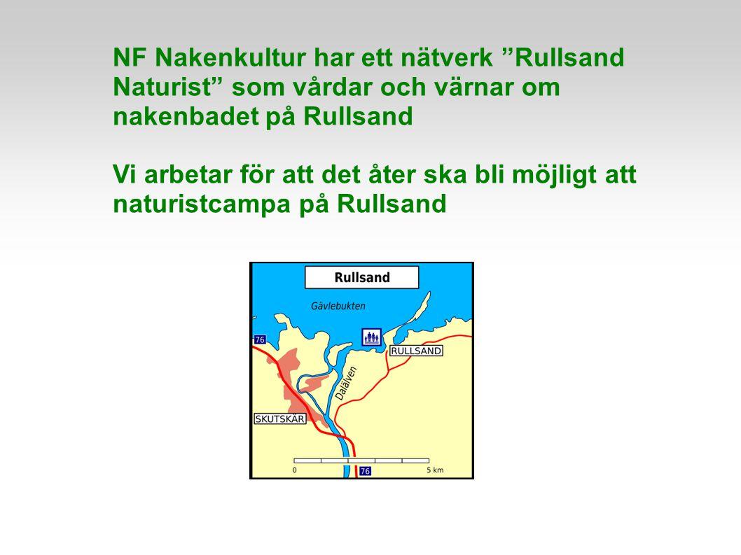 """NF Nakenkultur har ett nätverk """"Rullsand Naturist"""" som vårdar och värnar om nakenbadet på Rullsand Vi arbetar för att det åter ska bli möjligt att nat"""