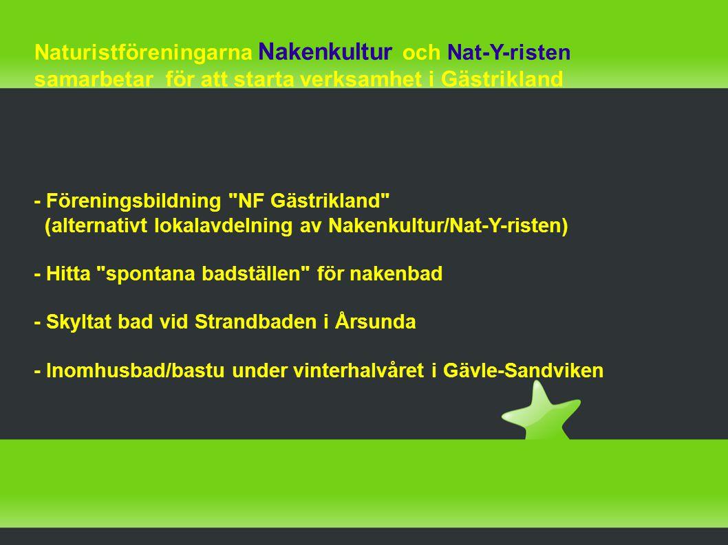 Naturistföreningarna Nakenkultur och Nat-Y-risten samarbetar för att starta verksamhet i Gästrikland - Föreningsbildning