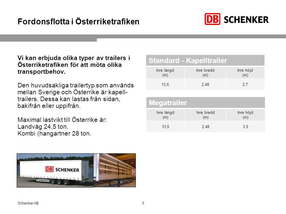 Fordonsflotta i Österriketrafiken Vi kan erbjuda olika typer av trailers i Österriketrafiken för att möta olika transportbehov. Den huvudsakliga trail
