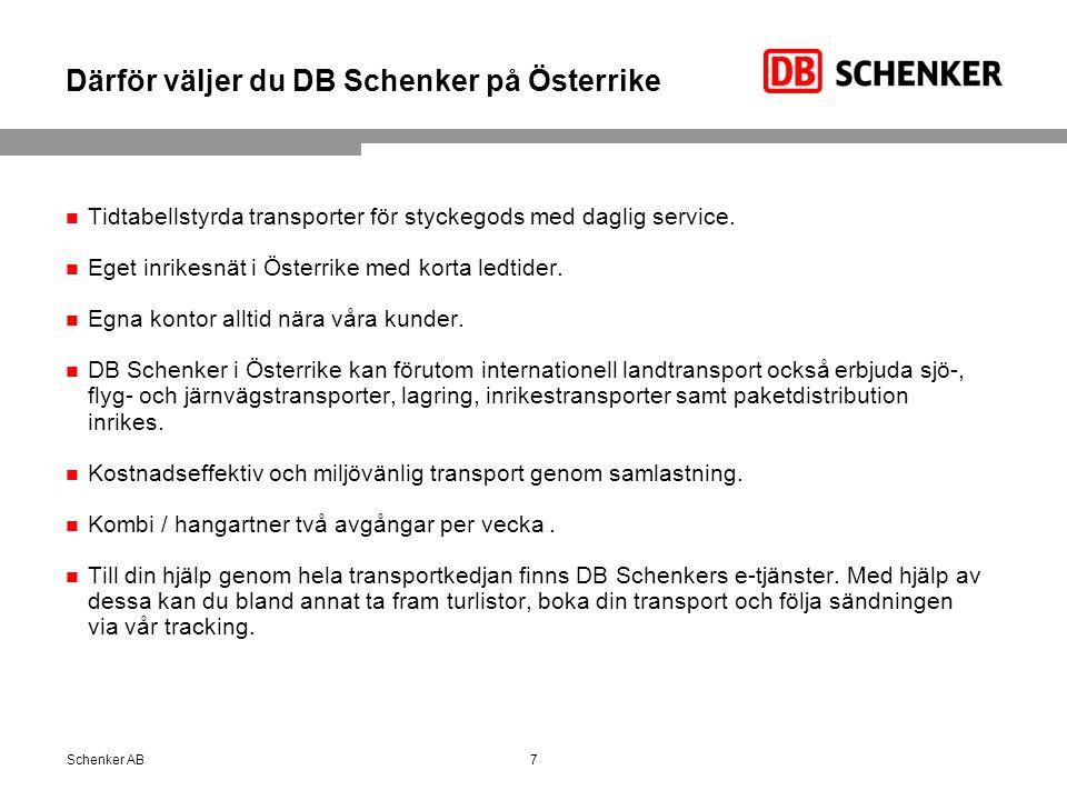 Därför väljer du DB Schenker på Österrike Tidtabellstyrda transporter för styckegods med daglig service. Eget inrikesnät i Österrike med korta ledtide