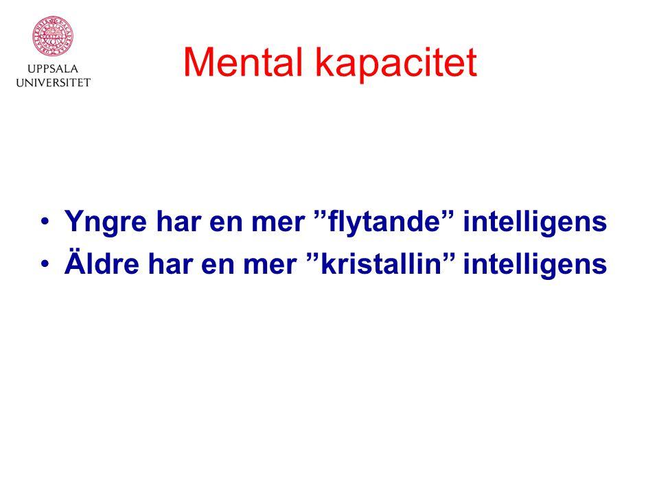 """Yngre har en mer """"flytande"""" intelligens Äldre har en mer """"kristallin"""" intelligens"""