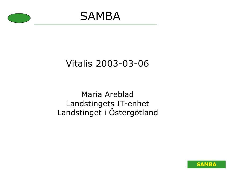 SAMBA Projektet SAMBA Gruppen består av: 13 personer från olika landsting Region-IT, Landstinget i Östergötland och Jönköpings läns landsting Västra Götlandsregionen Stockholms läns landsting Landstinget i Värmland Region Skåne Carelink Svensk Förening för Medicinsk Informatik Örebro Universitet 3 konsulter för modelleringsstöd SAMBA, ett projekt i ITHS2-programmet