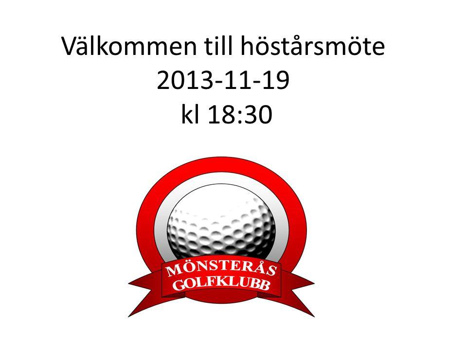 Välkommen till höstårsmöte 2013-11-19 kl 18:30