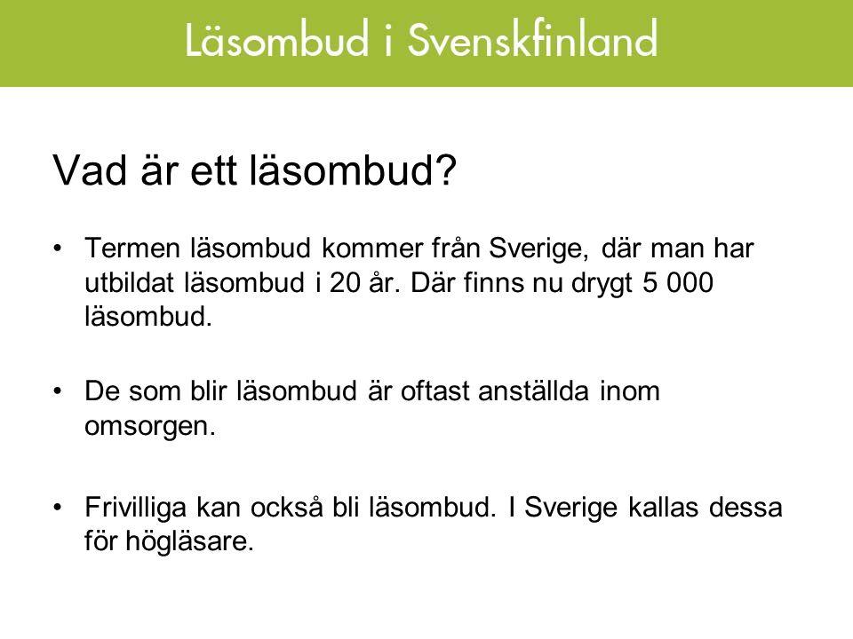 Vad är ett läsombud. Termen läsombud kommer från Sverige, där man har utbildat läsombud i 20 år.