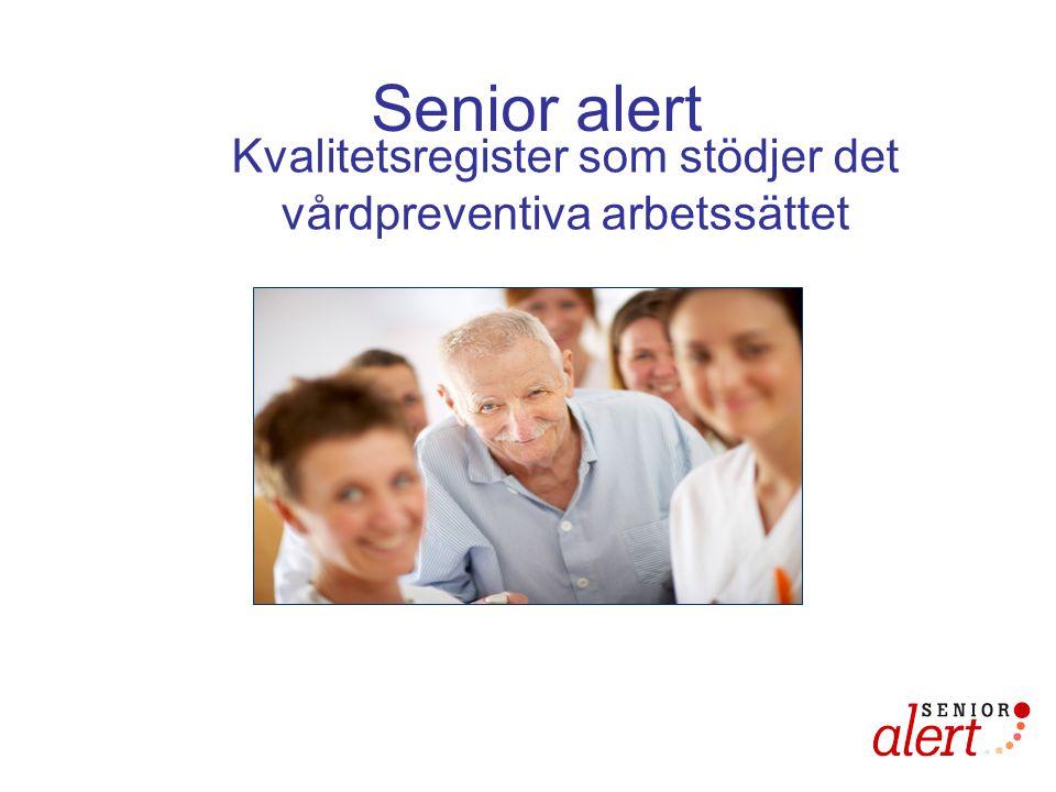 Mål: 1.Att hitta alla äldre i risk 2. Att förebyggande åtgärder vidtas för alla med risk 3.