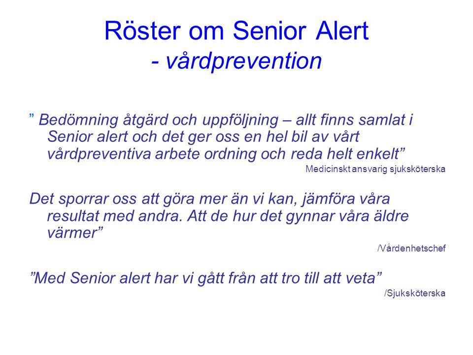 """Röster om Senior Alert - vårdprevention """" Bedömning åtgärd och uppföljning – allt finns samlat i Senior alert och det ger oss en hel bil av vårt vårdp"""