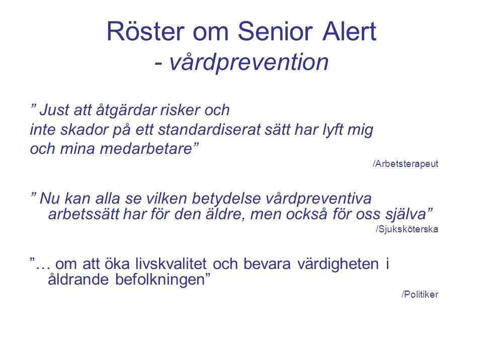 """Röster om Senior Alert - vårdprevention """" Just att åtgärdar risker och inte skador på ett standardiserat sätt har lyft mig och mina medarbetare"""" /Arbe"""