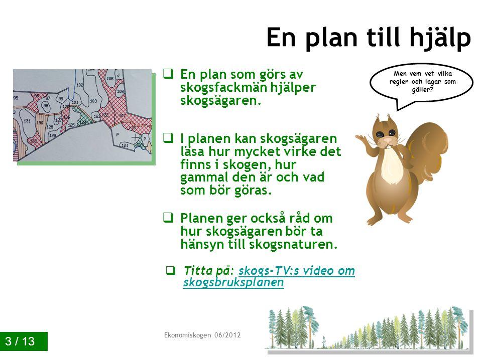 Ekonomiskogen 01/2011 13 / 13 Svar och poäng