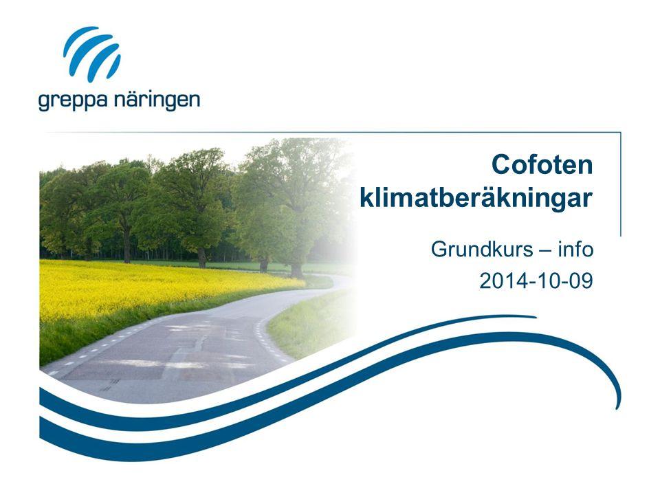 Cofoten klimatberäkningar Grundkurs – info 2014-10-09