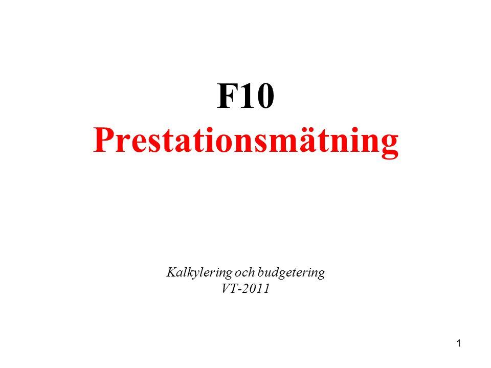 1 F10 Prestationsmätning Kalkylering och budgetering VT-2011