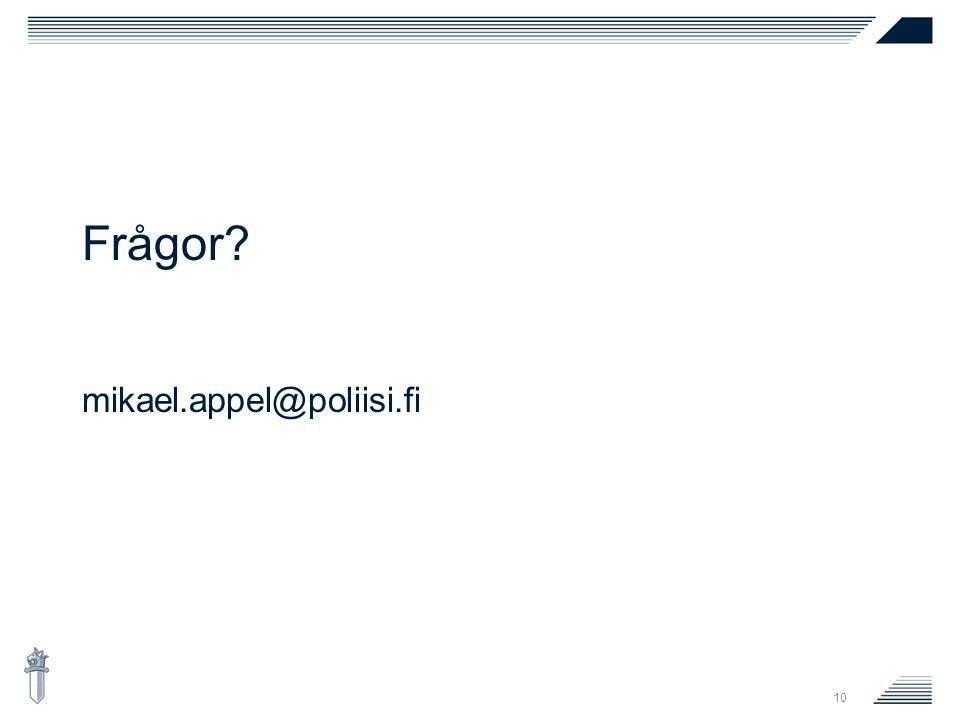 10 Frågor mikael.appel@poliisi.fi