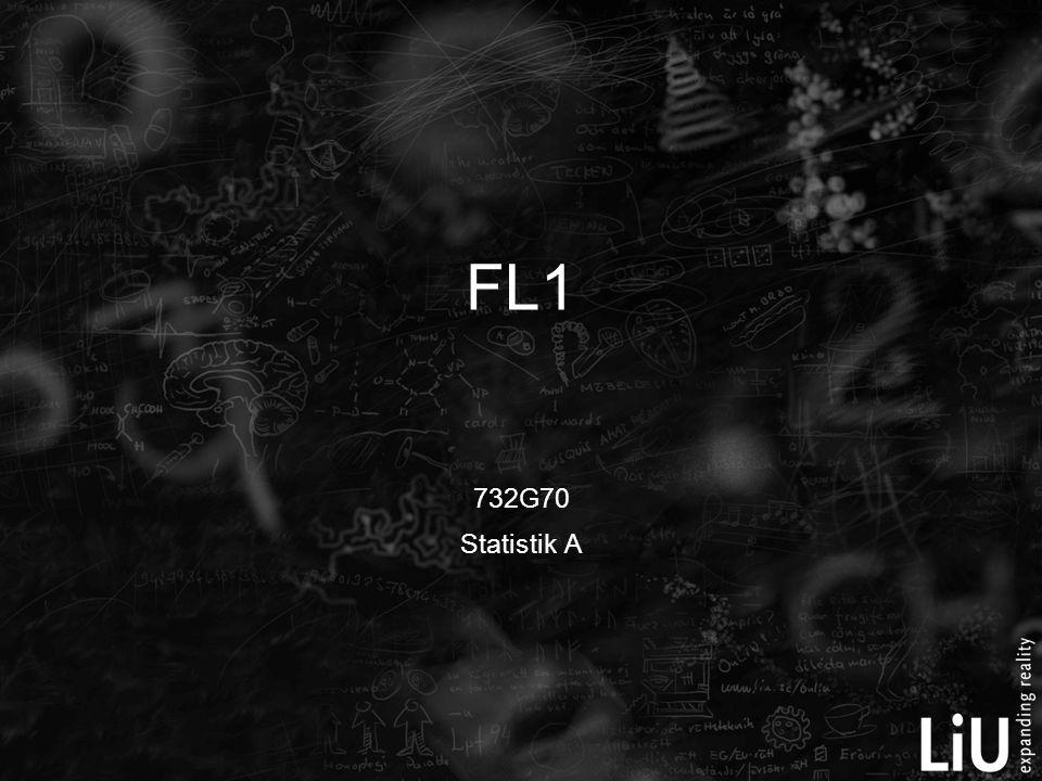 FL1 732G70 Statistik A