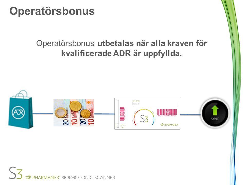 Operatörsbonus Operatörsbonus utbetalas när alla kraven för kvalificerade ADR är uppfyllda.